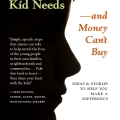 First edition cover for What Every Kid Needs and Money Can't Buy
